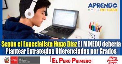El MINEDU Debería Plantear Estrategias Diferenciadas por Grados Según Especialista en Políticas Educativas, Hugo Díaz [Infórmate aquí]