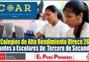 IMPORTANTE: 25 Colegios de Alto Rendimiento (COAR) Ofrece 2685 Vacantes a Escolares de Tercero de Secundaria [Infórmate aquí]