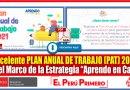 """Excelente Modelo de PLAN ANUAL DE TRABABO (PAT) 2021 en el Marco de la Estrategia """"Aprendo en Casa"""" [Descarga aquí][PDF]"""