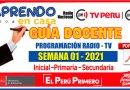 APRENDO EN CASA: Guía Docente para la Programación de Radio y TV – SEMANA 01 para Nivel Inicial, Primaria y Secundaria [Descarga aquí][PDF]