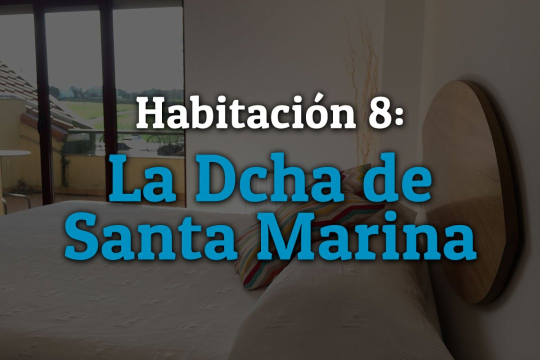 HABITACION-8-LA-DERECHA-SANTA-MARINA