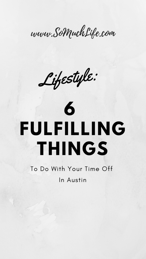 what to do in Austin with your free time