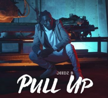Deedz B - Pull Up