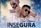 Sérgio Maposse - Insegura (feat. Az Khinera)