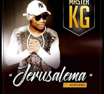 Master KG ft Nomcebo Zikode - Jerusalema