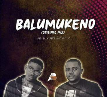 Afrikan Beatz - Balumukeno