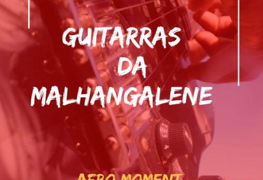 Afro Moment - Guitarras Da Malhangalene