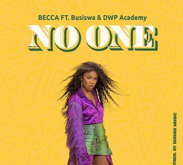 Becca ft Busiswa & DWP Academy - No One