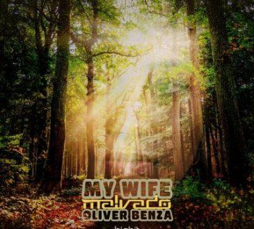 Dj Malvado ft Oliver Benza - My Wife