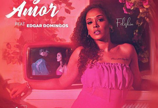 Felishia ft Edgar Domingos - Fazemos Amor