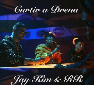 Jay Kim ft RR - Curtir a Drena