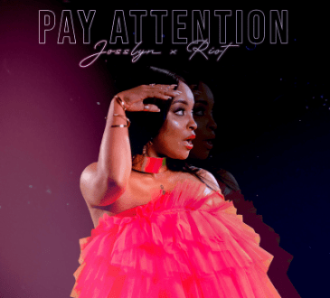 Josslyn ft Riot - Pay Attention
