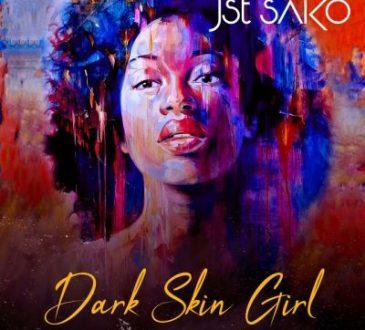 Jst Sako - Dark Skin Girl