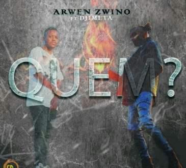 Arwen Zwino ft Djimetta - Quem?