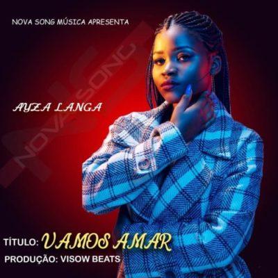 Ayza Langa – Vamos Amar