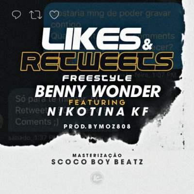 Benny Wonder ft. Nikotina KF - Likes e Retweets