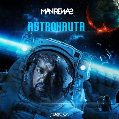 Dj Man Renas - Astronauta