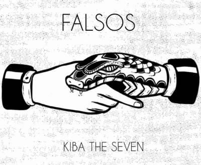 Kiba The Seven - Falsos (Freestyle)