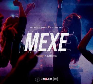 Ravi Sardinha feat. Rigoberto Torres & Dj Black Spygo - Mexe