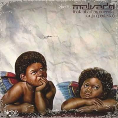 Dj Malvado Feat. Obadias Correia - Anjo (Pedrito)
