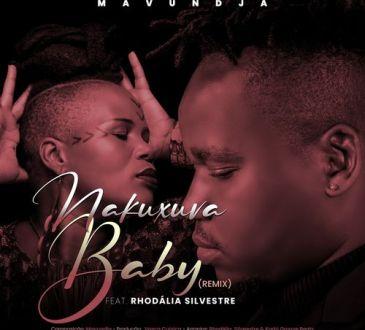 Mavundja feat. Rhodalia Silvestre - Nakuxuva Baby (Remix)