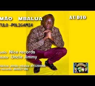 Irmão Mbalua - Poligamia