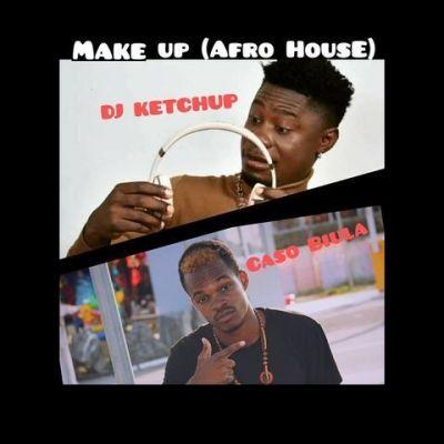 DJ Ketchup ft. Caso Biula - Make Up