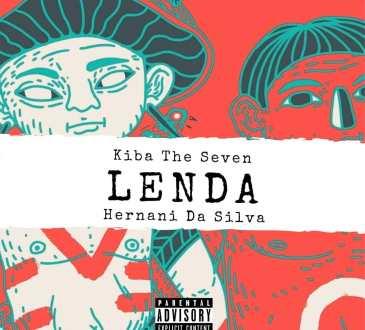 Kiba The Seven feat. Hernâni da Silva - Lenda