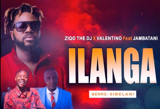 Ziqo The Dj x Valentino ft. Jambatani - Ilanga