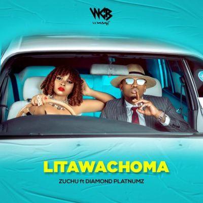 Zuchu ft Diamond Platnumz - Litawachoma