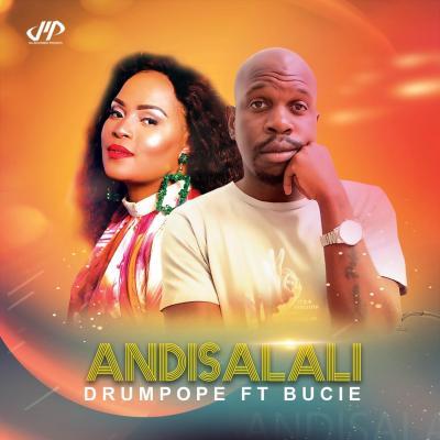 DrumPope - Andisalali (Amapiano Mix) [feat. Tshego AMG & Bucie]