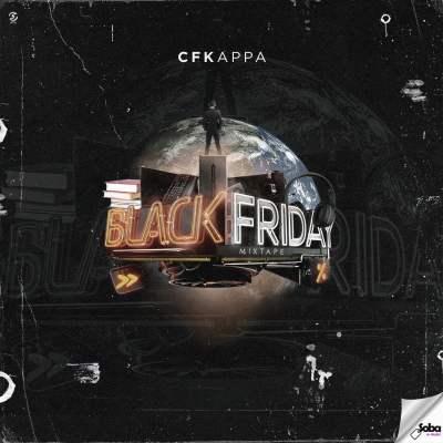 CFKappa - Black Friday (Mixtape)