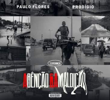 Esperança (Paulo Flores & Prodigio) - A Bênção e a Maldição