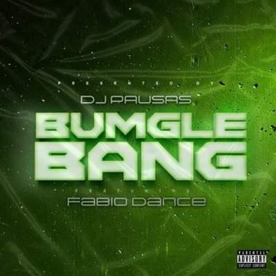 Dj Pausas - Bumglebang (feat. Fabio Dance)