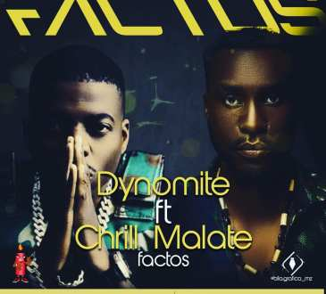 Dynomite - Factos (feat. Chrill Malate)