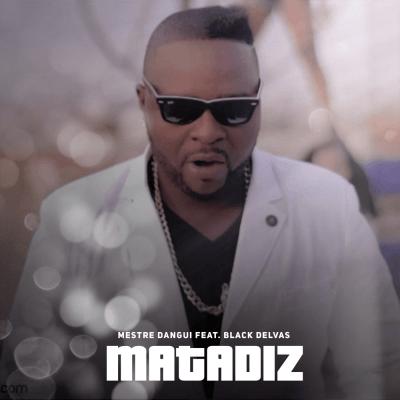Mestre Dangui - Matadiz (feat. Black Delvas)