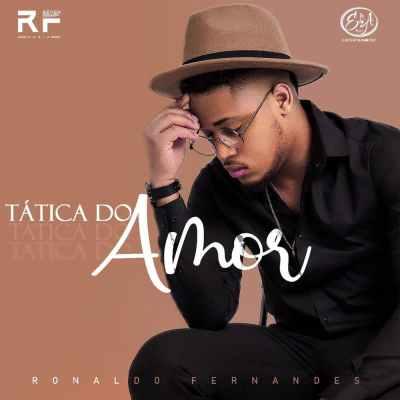 Ronaldo Fernandes - Tática Do Amor
