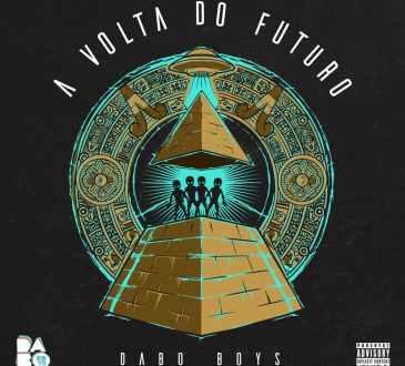 Dabo Boys - A Volta do Futuro (Album)