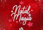 Clé Entertainment - Natal é Magia (feat. Edmazia Mayembe, Filho do Zua, Edgar Domingos & Halison Paixão)