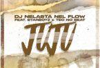 DJ Nelasta Nel Flow - JuJu (feat. Starboy & Teo No Beat)
