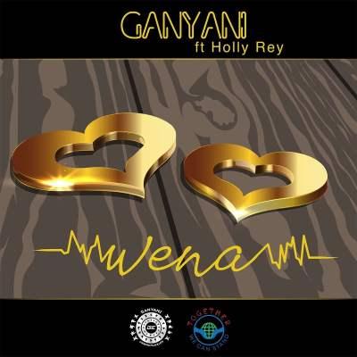 Dj Ganyani - Wena (feat. Holly Rey)