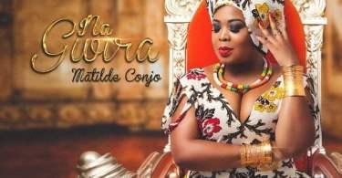 Matilde Conjo - Na Gwira