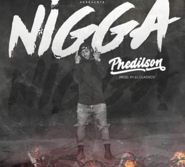 Phedilson - Nigga