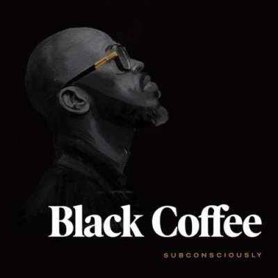 Black Coffee - Never Gonna Forget (feat. Elderbrook & Diplo)