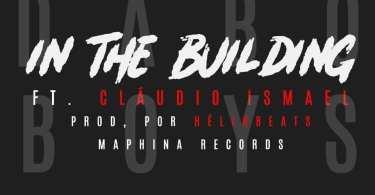 Dabo Boys & Claudio Ismael - In The Building