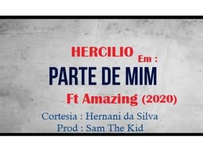 Hercilio - Parte de Mim feat. Amazing [Prod. Sam The Kid]