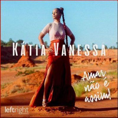 Katia Vanessa - Amar não é assim