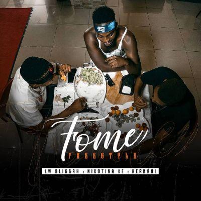 LW Bliggah - Fome Freestyle (feat. Nikotina Kf & Hernâni da Silva)