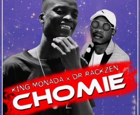 King Monada & Dr Rackzen - Chomie