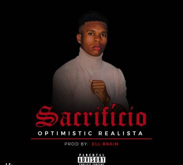Optimistic Realista - Sacrificio (Prod. Slim Budjo)
